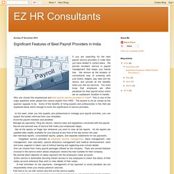 EZ HR Consultants: Significant Features of Best Payroll Providers in India