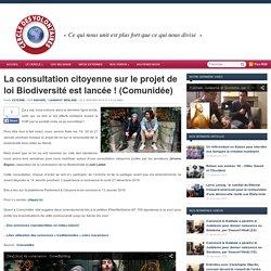 La consultation citoyenne sur le projet de loi Biodiversité est lancée ! (Comunidée)