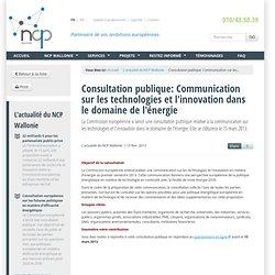 Consultation publique: Communication sur les technologies et l'innovation dans le domaine de l'énergie