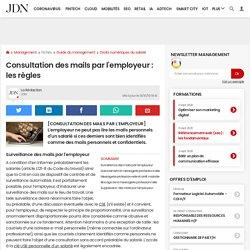 Consultation des mails par l'employeur: les règles