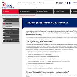 Innover pour mieux concurrencer