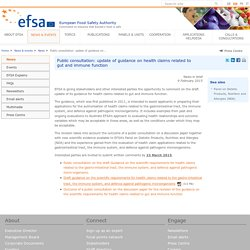 EFSA News in brief: Public consultation: update of guidance on health claims related to gut and immune function