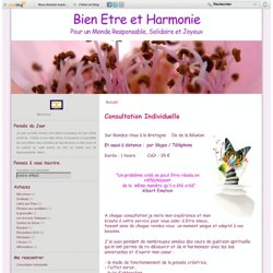 Consultation Individuelle - Le blog de www.bienetreetharmoniecom