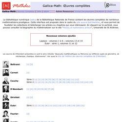 Gallica-Mathdoc - Consultation des oeuvres complètes de mathématiciens