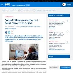 Consultation sans médecin à Saint-Nazaire-le-Désert