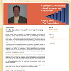 Stocks and Taxes: How Tax Consultation Service Provider Help Minimizing Tax Burden