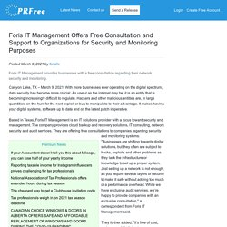 Foris IT Management Offers Free Consultation and Support to Organizations for Security and Monitoring Purposes