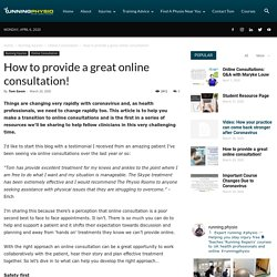 How to provide a great online consultation!
