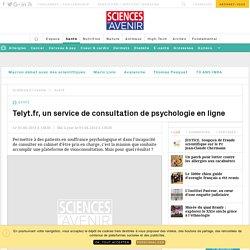 Telyt.fr, un service de consultation de psychologie en ligne - Sciencesetavenir.fr