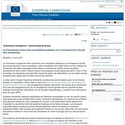 La Commission lance une consultation publique sur la transparence fiscale des entreprises