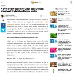 A brief look at the online video consultation situation in India's healthcare sector