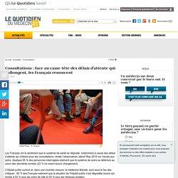 Consultations: face au casse-tête des délais d'attente qui s'allongent, les Français renoncent