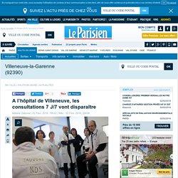 A l'hôpital de Villeneuve, les consultations 7 J/7 vont disparaître