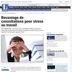 Davantage de consultations pour stress au travail