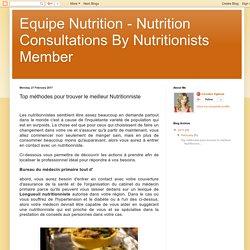 Top méthodes pour trouver le meilleur Nutritionniste