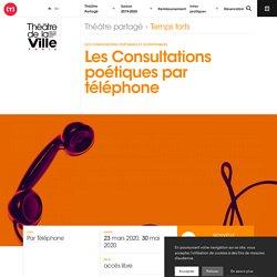 Les Consultations poétiques par téléphone - Théâtre de la ville de Paris