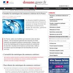 Consulter les statistiques du commerce extérieur de la France