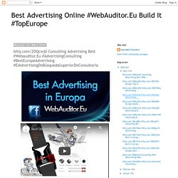 bitly.com/2DQcwj0 Consulting Advertising Best #Webauditor.Eu #AdvertisingConsulting #BestEuropeAdvertising #ElAdvertisingDeBúsquedaSuperiorDeConsultoría