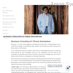 Business Consulting Vs Threat Anticipation