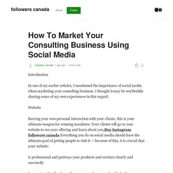 How To Market Your Consulting Business Using Social Media
