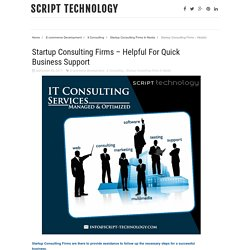 Startup Consulting Firms – Helpful For Quick Business Support
