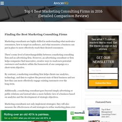 Top 6 Best Marketing Consulting Firms in 2016 (Detailed Comparison Review) – AdvisoryHQ