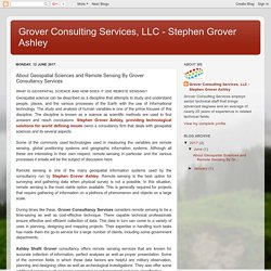 Grover Consulting Services, LLC - Stephen Grover Ashley: About Geospatial Sciences and Remote Sensing By Grover Consultancy Services
