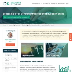 Tax Consulting - Tax Consultant Degree, Career & Salary Guide - Discover Accounting