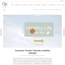 Consumer Trends: Towards a Healthy Lifestyle