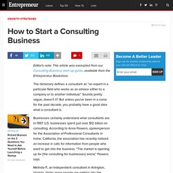 How to Start a Consulting Business - Entrepreneur.com