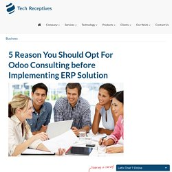 5 Reason You Should Opt For Odoo Consulting before Implementing ERP Solution