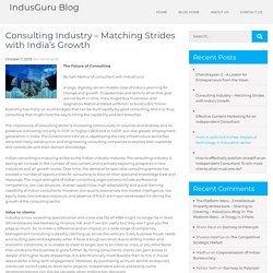 Consulting Industry – Matching Strides with India's Growth – IndusGuru Blog