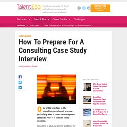 How To Prepare For A Consulting Case Study Interview