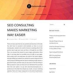 SEO Consulting Makes Marketing Way Easier