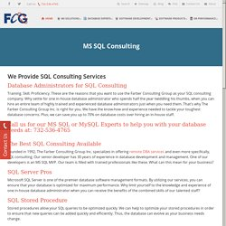 MS SQL Consulting Services firm, MS SQL Stored procedures Optimization