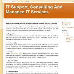 IT Support, Consulting And Managed IT Services: How to Increase Business Productivity with Remote Access Solution