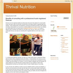 Thrival Nutrition: Benefits of consulting with a professional Austin registered Dietician