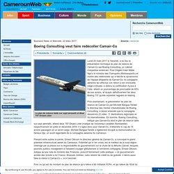 Boeing Consulting veut faire redécoller Camair-Co