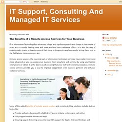 IT Support, Consulting And Managed IT Services: The Benefits of a Remote Access Services for Your Business