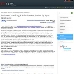 Business Consulting & Sales Process Review By Ryan Singlehurst