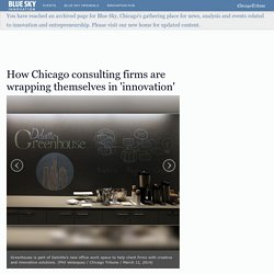 Consulting firms wrap themselves in 'innovation'