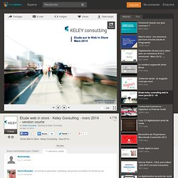 Etude web in store - Keley Consulting - mars 2014 - version courte