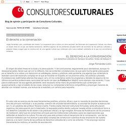 aula consultores culturales: El derecho a la conversación