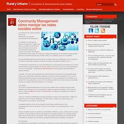 munity Management: cómo manejar las redes sociales online – -Servicios de Consultoría Hotelera- by Mariana Alfaro