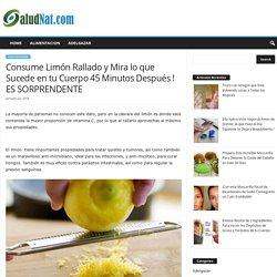 Consume Limón Rallado y Mira lo que Sucede en tu Cuerpo 45 Minutos Después ! ES SORPRENDENTE - SaludNat