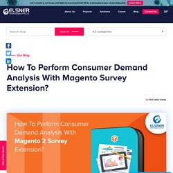 How To Perform Consumer Demand Analysis With Magento Survey Extension?