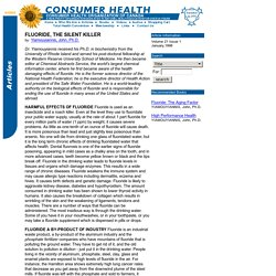 Consumer Health Articles: FLUORIDE, THE SILENT KILLER