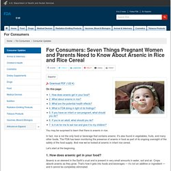 Seven Things Pregnant Women and Parents Need to Know About Arsenic in Rice and Rice Cereal