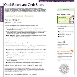 Consumer Information: Credit Reports and Credit Scores