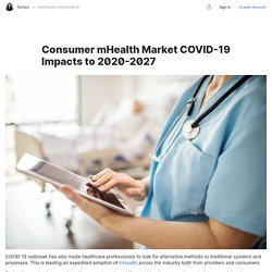 Global Mhealth Solutions Market Latest Report with COVID-19 Impact Analysis